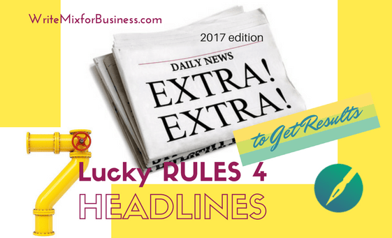 EXTRA! EXTRA! Lucky 7 for Headlines that Get Results by Sue-Ann Bubacz