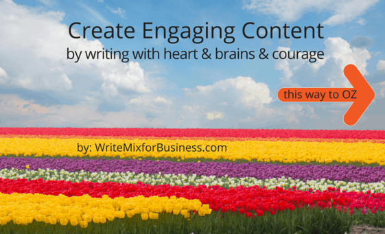 Create Engaging Content writing with heart, courage and brains graphic by Sue-Ann Bubacz for writemixforbusiness.com