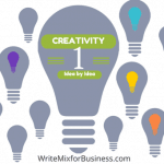 How to Cultivate Creativity One Idea at a Time