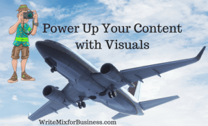 How to Power Up Your Content with Visuals