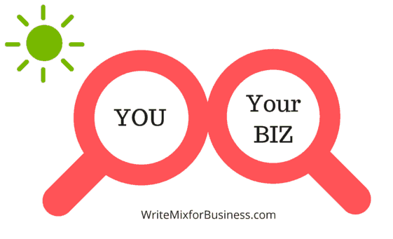YOU Reflect Your Business, Your Biz Reflects YOU for Great Blot article by Sue-Ann Bubacz at writemixforbusiness.com