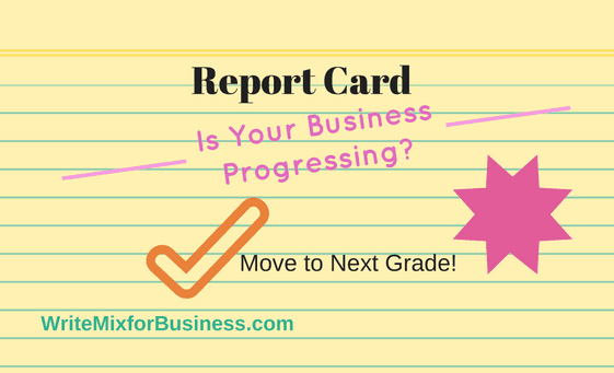 Report Card for Your Business title visual for WriteMixforBusinessdotcom post