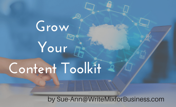 Grow Your Content Toolkit visual design for post by Sue-Ann @ Write Mix for Business