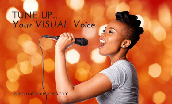 Tune Up Your Visuals with Web Design title pic for WriteMix for Business post by Sue-Ann Bubacz showing pretty girl singer belting it out with mic from sideways shot