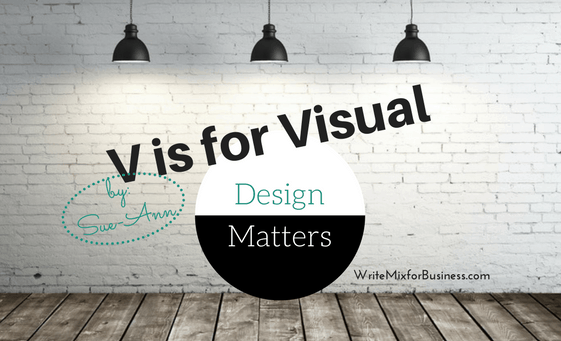 V is for Visual Design post main visual by Sue-Ann Write Mix for Business