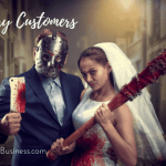 A Halloween Story: When Customers Haunt You