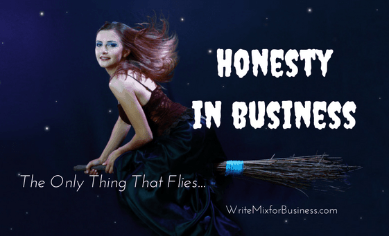 Halloween Witch on Broom with Honesty in Business ...The Only Way Thing that Flies Message by Sue-Ann for Write Mix for Business Customer Service Post