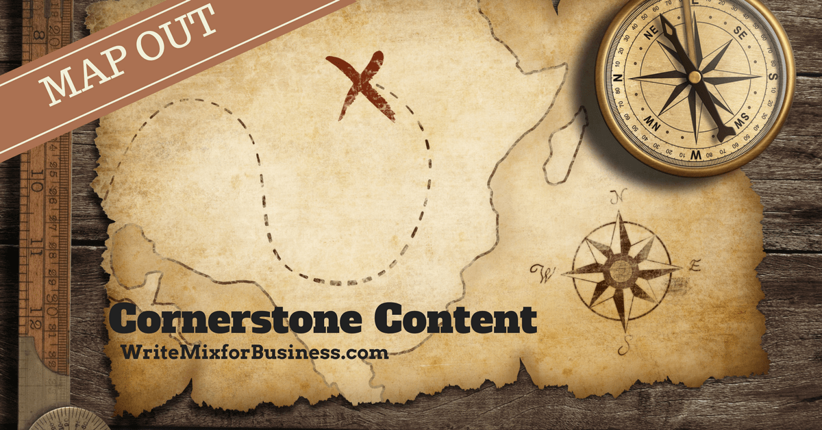 MAP OUT Cornerstone Content title visual for Write Mix for Business post by Sue-Ann Bubacz old-fashion map drawing rustic styling