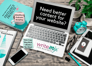 Need better content for your website, Title Visual for Write Mix for Business for Sue-Ann Bubacz, content creator for business 2018