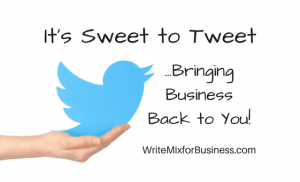 "Sweet to Tweet- Title Visual for Twitter post by Sue-Ann Bubacz showing a twitter bird on a persons's hand, ready to take flight with wording, ""It's sweet to Tweet...Bringing Business Back to You!"""