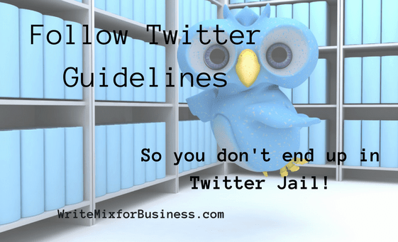 "Twitter Jail-visual for Twitter post by Sue-Ann Bubacz showing a wide-eyed blud bird in jail with wording, ""Follow Twitter Guidelines sso You don't end up in Twitter jail."""