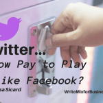Twitter – A Pay to Play Social Network Like Facebook?