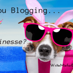 Why You Need to be Blogging with Finesse