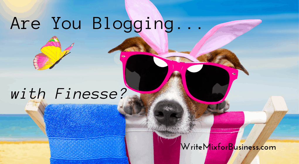 "Cool Dog on Beach Chair looking over the back and wearing cool big pink-framed shades, ocean in background and a pastel butterfly floating bye with the test, ""Are You Blogging with Finesse?"" for Title Visual for post by Sue-Ann Bubacz for Write Mix for Business dot com website."