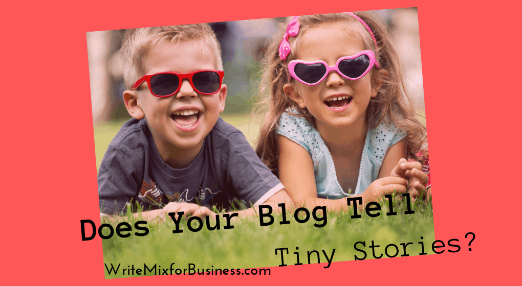 Does Your Blog Tell Tiny Stories? is the question posed with two young children wearing shades on their elbows in the grass and smiling.