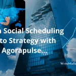 How Agorapulse Helps Your Social Soar and More