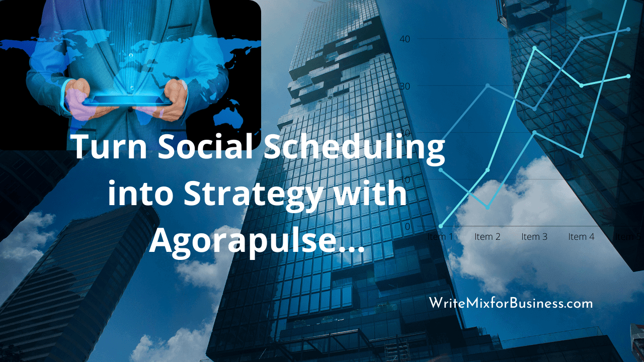 Turn Social Scheduling into Strategy with Agorapulse is the copy for post title visual