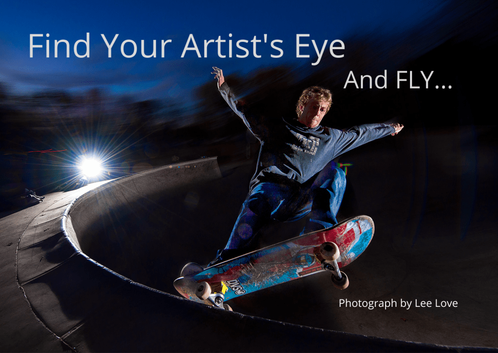 Original photograph by Lee Love showing a skateboarder in action and with extreme lighting effects flying in the darkness used as Title image for Write Mix for Business post by Sue-Ann Bubacz with copy: Find Your Artist's Eye and FLY...
